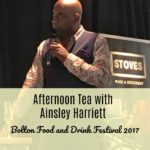 Slattery's Afternoon Tea with Ainsley Harriott at Bolton Food and Drink Festival