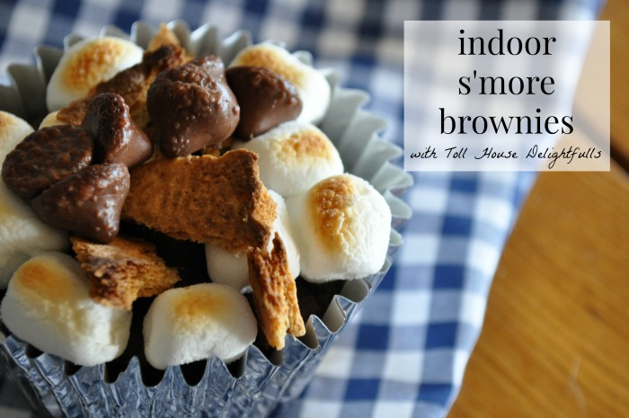 indoor smore brownies with toll house delightfulls