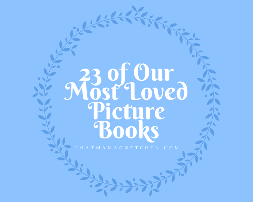 23 of Our Most Loved Picture Books