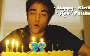 happy birthday rob pattinson