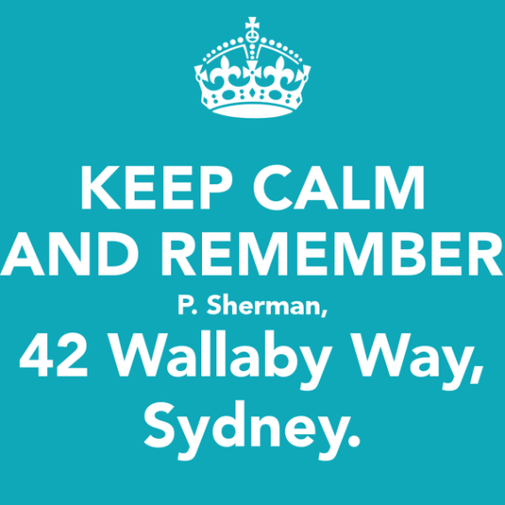 keep-calm-and-remember-p-sherman-42-wallaby-way-sydney, Finding Dory