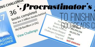 Procrastinator's Guide To Finishing Your Goodreads Challenge- Short Books