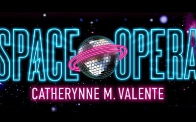 Read This: Space Opera by Catherynne M. Valente
