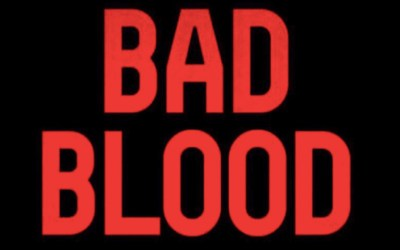 "Make ""Bad Blood"" Your August Beach Read"