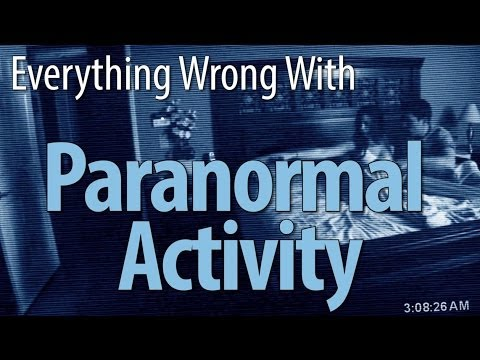 Everything Wrong With Paranormal Activity In 7 Minutes Or Less