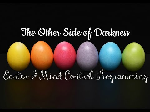 Easter & Mind Control Programming