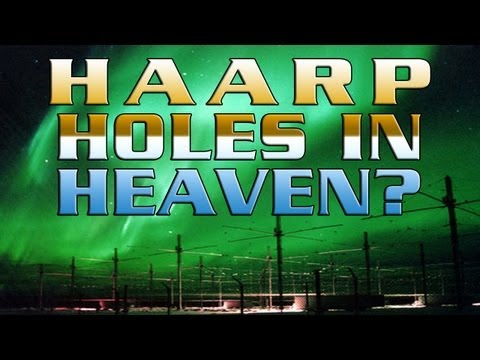 Holes In Heaven: H.A.A.R.P. and Advances inTelsa Technology – FREE MOVIE