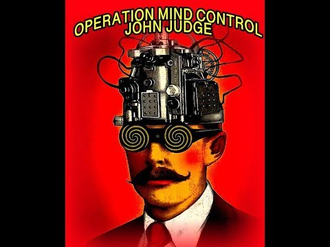 OPERATION MIND CONTROL PT3 JOHN JUDGE