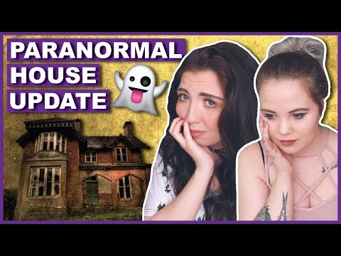 We've Been Seeing More Ghosts | Paranormal House Update