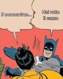 Robin-coronavirus ... Batman-shut up