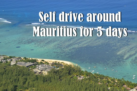 Self drive around Mauritius for 5 days