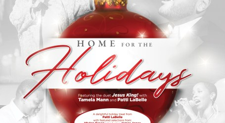 Patti Labelle And Friends – Home For The Holidays Available This Friday