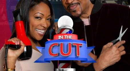 Season Four of Bounce's Hit Comedy In The Cut Set to Premiere Mon. July 2 at 9:00 p.m. ET/PT