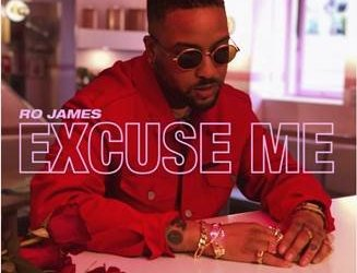 "Grammy-Nominated Singer/Songwriter Ro James Releases New Single ""Excuse Me"""