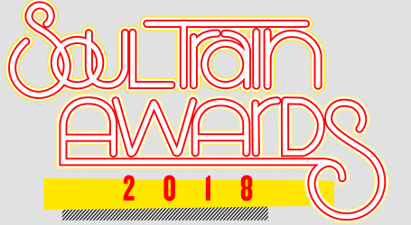 Nominees for the 2018 Soul Train Awards Announced!