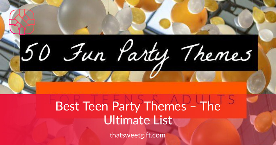 birthday themes for teenage