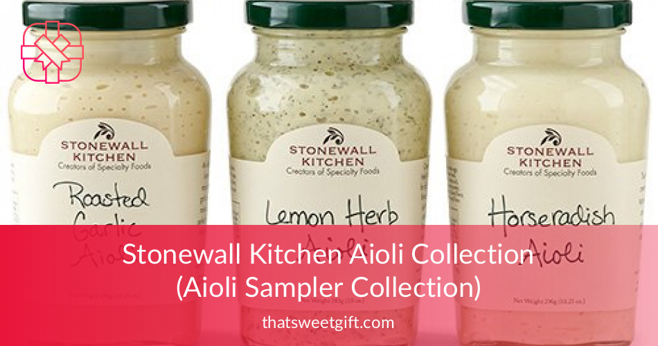 stonewall kitchen aioli light fixture ailoli sampler collection thatsweetgift
