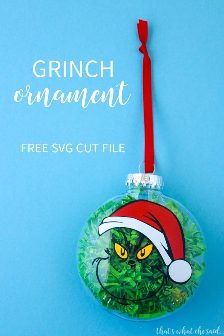 Free Grinch Svg File : grinch, Grinch, Ornament, That's, {Che}, Said...