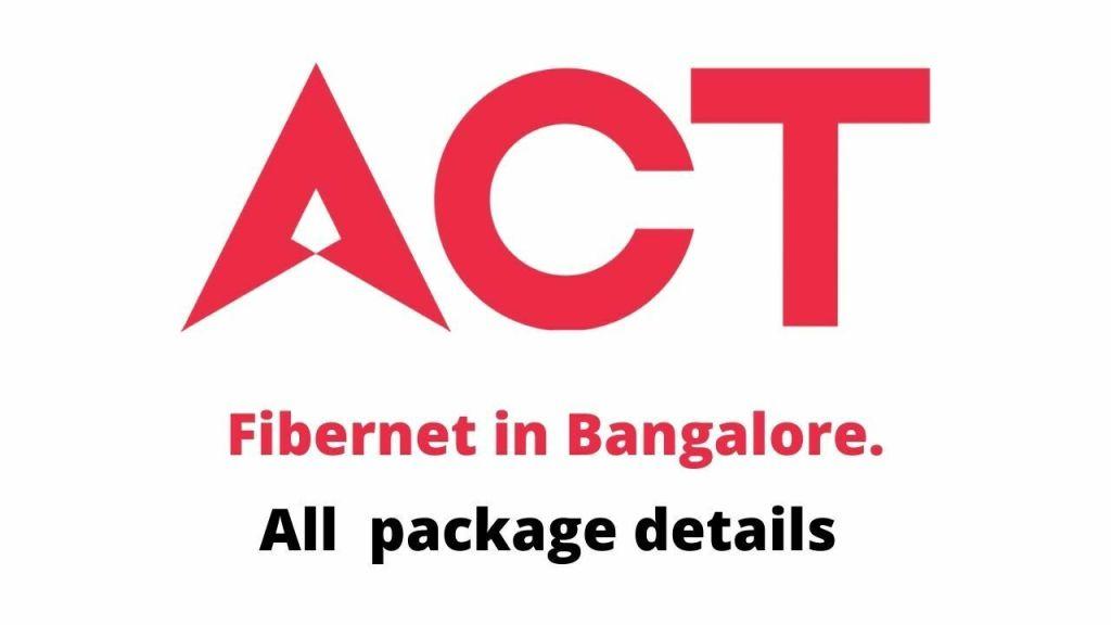ACT Fibernet Plans Bangalore All Packages List