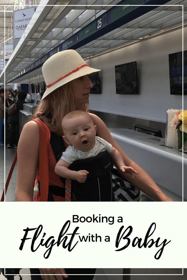 BOOKING A FLIGHT WITH A BABY - That Traveling Family
