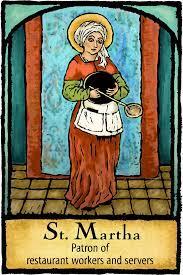 Saint of the Day Quote:  Saint Martha