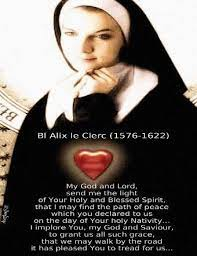 Saint of the Day Quote:  Blessed Alix Le Clercq