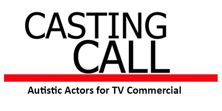 Casting Call autistic actors