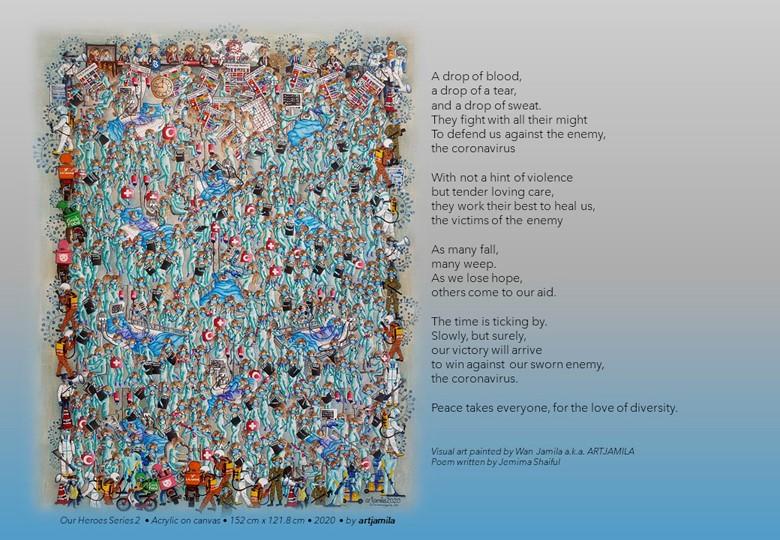 "Art by Wan Jamila a.k.a. ART JAMILA, Poem by Jemima Shaiful ""Our Heroes Series 2"""