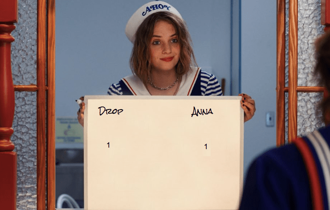 Drop:1, Anna: 1