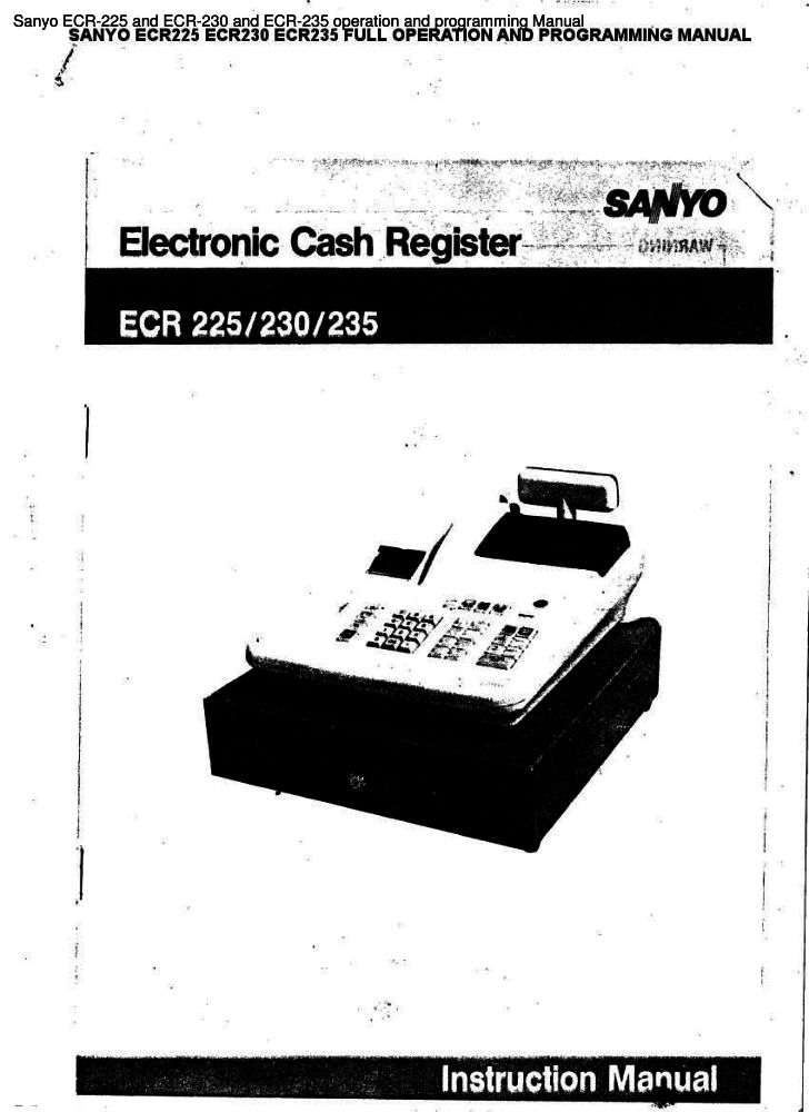 Sanyo ECR-225 and ECR-230 and ECR-235 operation and