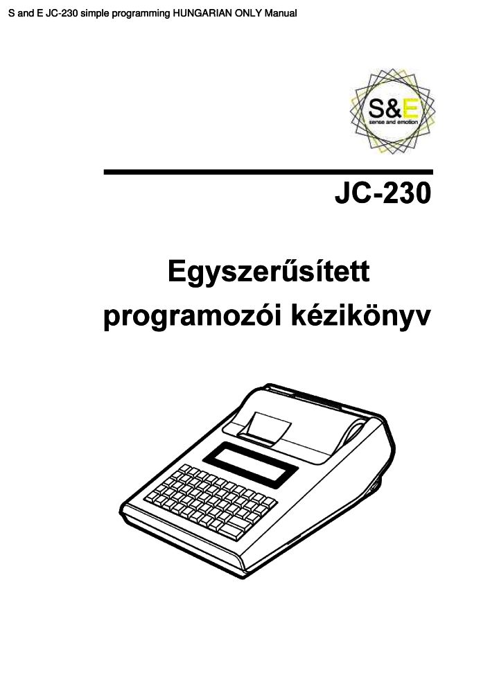 S and E JC-230 simple programming HUNGARIAN ONLY manual