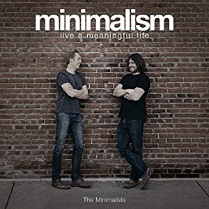 Minimalism Minimise Meaningful Life