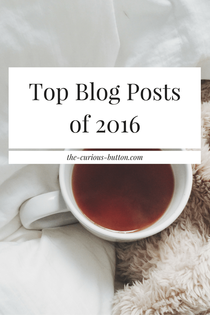 The Curious Button's Top Blog Posts of 2016 | The Curious Button - an ethically conscious lifestyle blog.