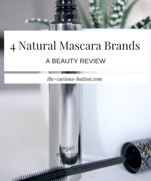 4 Natural Mascara Brands - A Beauty Review | The Curious Button