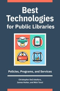 "book cover of ""Best Technologies for Public Libraries"""