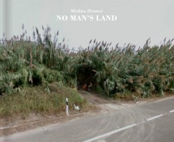 The book <em>No Man's Land</em> finds a new use for Google Street View Editorials