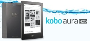 New Leaks Show Kobo Aura H2O Coming 1 September, Will Cost $179 E-ink e-Reading Hardware Kobo