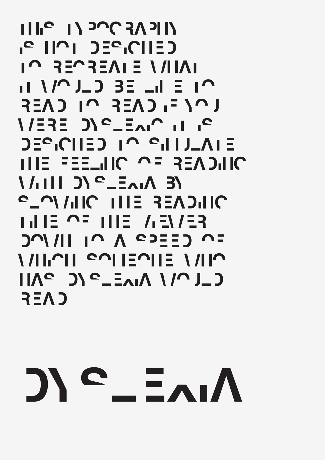 Understanding Dyslexia And Reading >> This Typeface Simulates Reading With Dyslexia The Digital