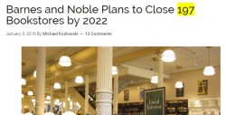 Clickbait: B&N Plans to Close 197 Bookstores by 2022 Stupid Nonsense