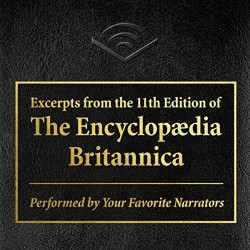 "Audible Releases New Free Audiobook: ""Excerpts from The Encyclopedia Britannica"" Audiobook humor"