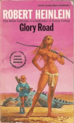 robert-heinleins-hugo-award-winning-novel-glory-road-1963-this-paperback-version-was-published-in-1976
