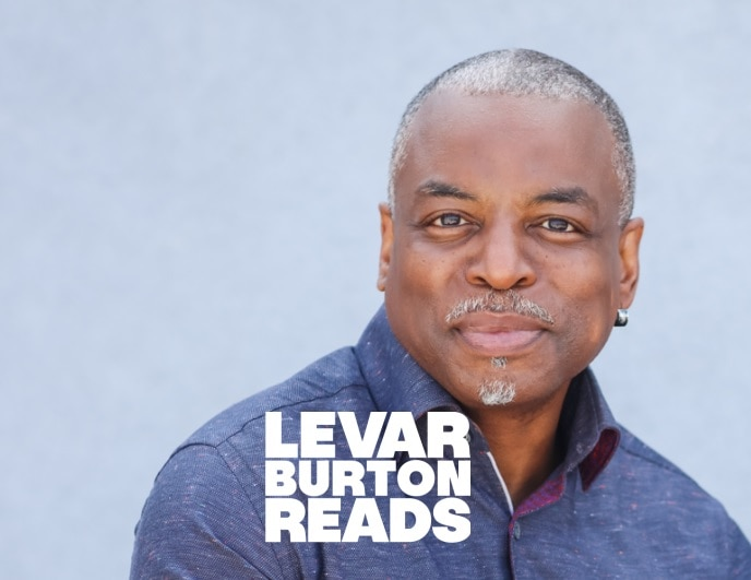 levar burton reads once again on his new podcast the. Black Bedroom Furniture Sets. Home Design Ideas