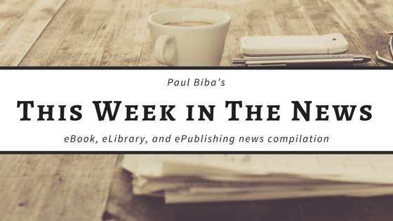 Paul Biba's eBook, eLibrary, eMuseum and ePublishing news compilation for week ending Friday, February 9 Link Post Morning Coffee