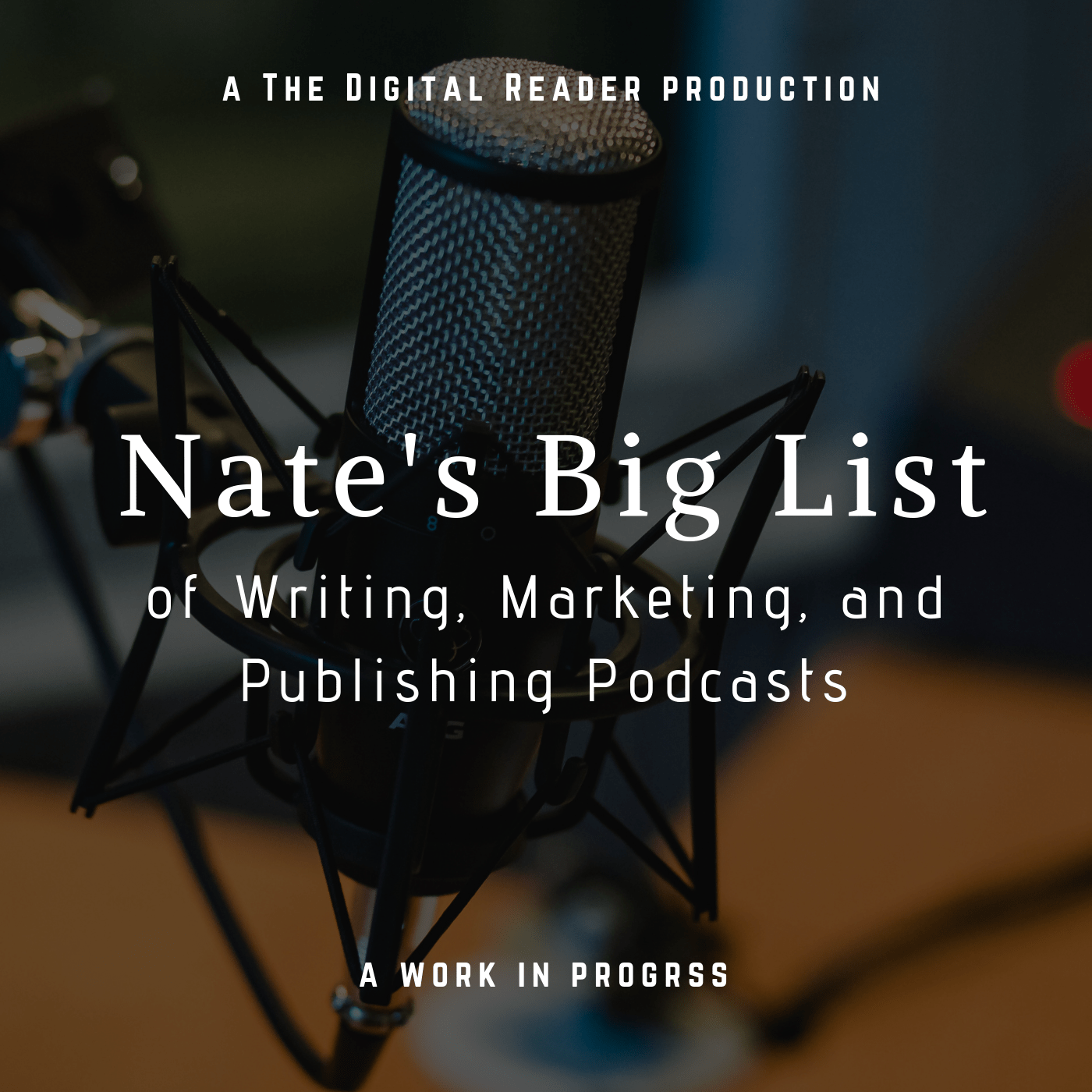 72300a8f53fe Nate's Big List of Writing, Marketing, and Publishing Podcasts Podcast  Self-Pub