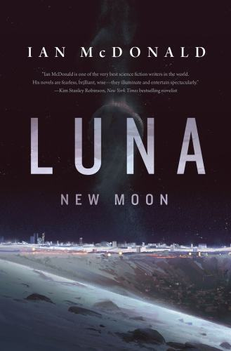 "Download  Ian McDonald's ""LUNA: NEW MOON"" For Free Before 15 December Freebies"