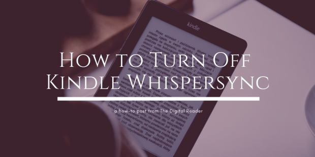 How to Disable Whispersync (Kindle eBook Syncing) Kindle (platform) Tips and Tricks