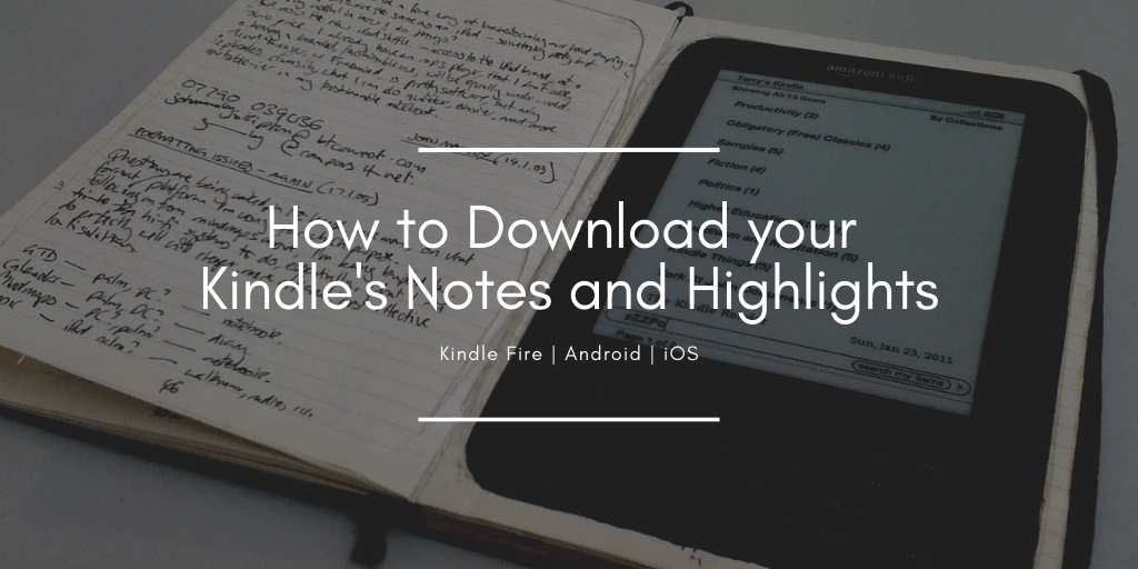 How to Download Your Kindle Notes and Highlights and Export Them