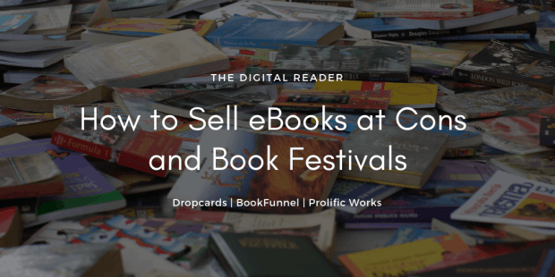 How to Sell eBooks at Cons and Book Festivals Conferences & Trade shows