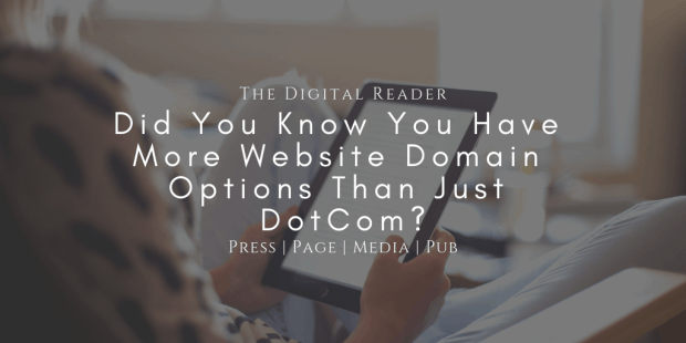Press, Page, Media, and Pub – Did You Know You Have More Website Domain Options Than Just DotCom? Marketing
