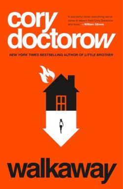 "Tor.com's Free eBook of the Month is Cory Doctorow's ""Walkaway"" Freebies"